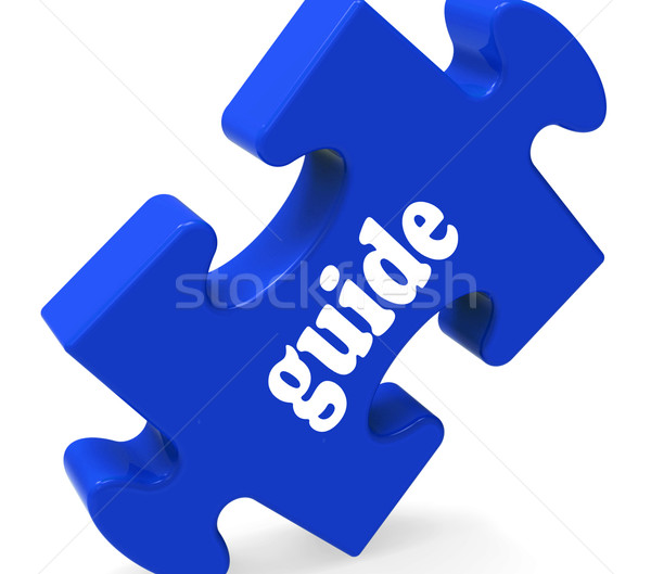Guide Puzzle Shows Consulting Instructions Guideline And Guiding Stock photo © stuartmiles