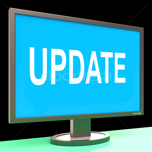 Update Screen Means Updates Modified Or Upgrade Stock photo © stuartmiles