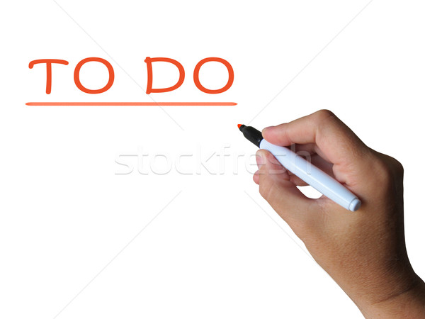 To Do Word Shows Aims Tasks And Get Done Stock photo © stuartmiles