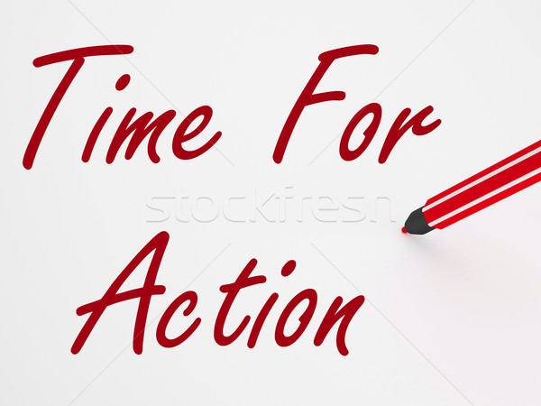 Time For Action On whiteboard Means Inspiration And Encouragemen Stock photo © stuartmiles