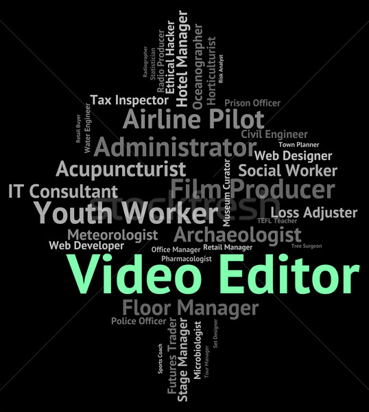 Video Editor Means Motion Picture And Editing Stock photo © stuartmiles