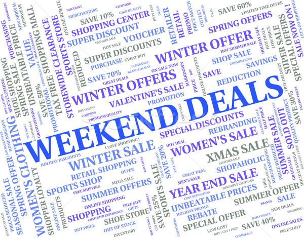 Fin de semana comercio palabra transacción Foto stock © stuartmiles