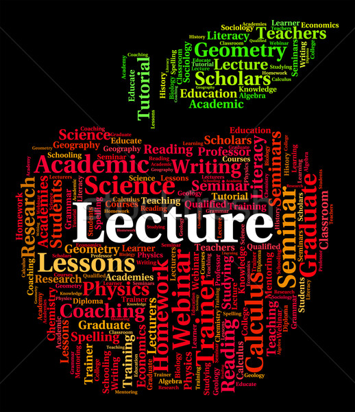 Lecture Word Represents Talks Address And Lessons Stock photo © stuartmiles
