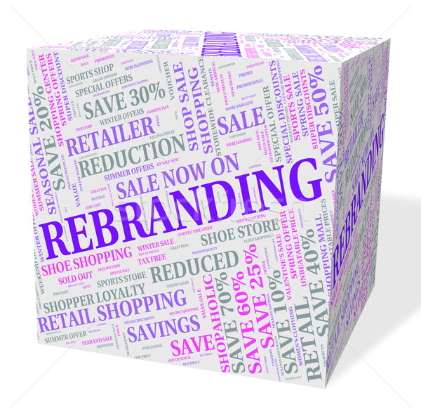 Rebranding Word Shows Company Identity And Again Stock photo © stuartmiles