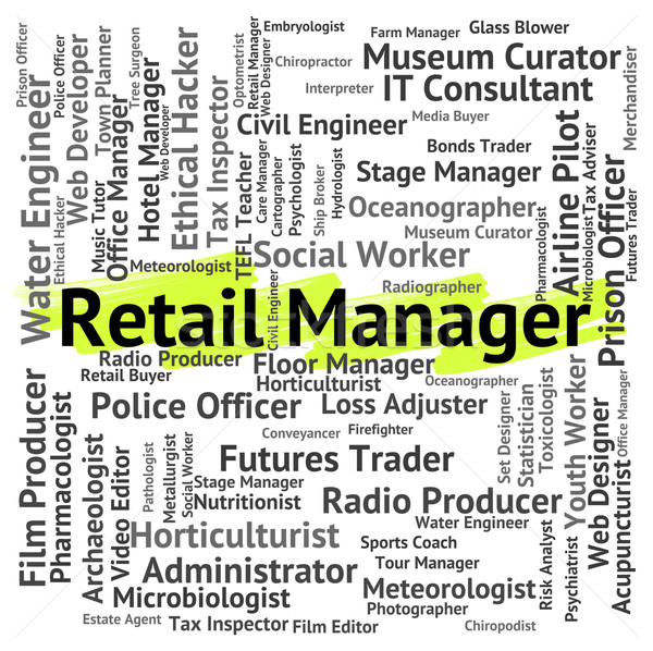 Retail Manager Represents Retailing Supervisor And Employee Stock photo © stuartmiles