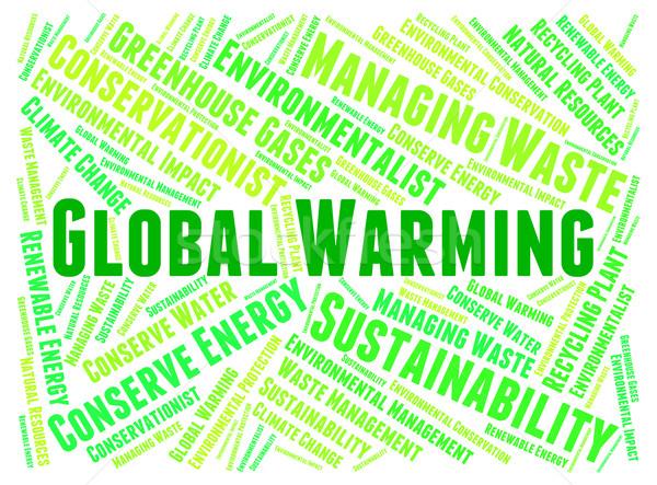 Глобальное потепление атмосфера слов горячей теплица Мир Сток-фото © stuartmiles