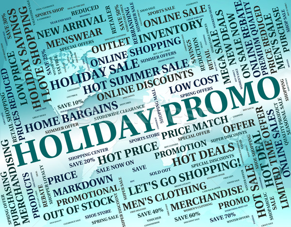 Holiday Promo Means Go On Leave And Cheap Stock photo © stuartmiles
