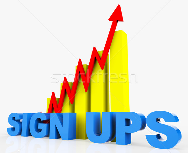 Increase Sign Ups Represents Improvement Plan And Advance Stock photo © stuartmiles