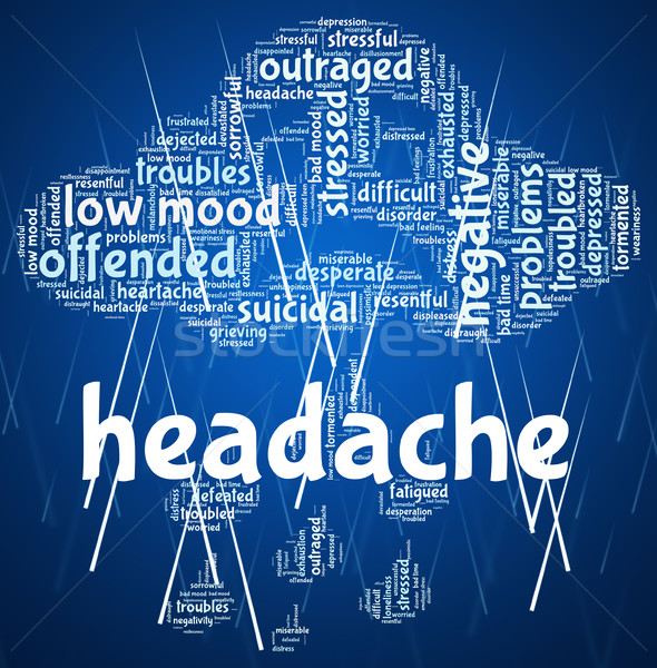 Headache Word Represents Cephalalgia Headaches And Wordcloud Stock photo © stuartmiles