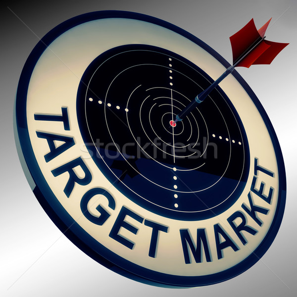 Target Market Means Aiming Strategy At Consumers Stock photo © stuartmiles