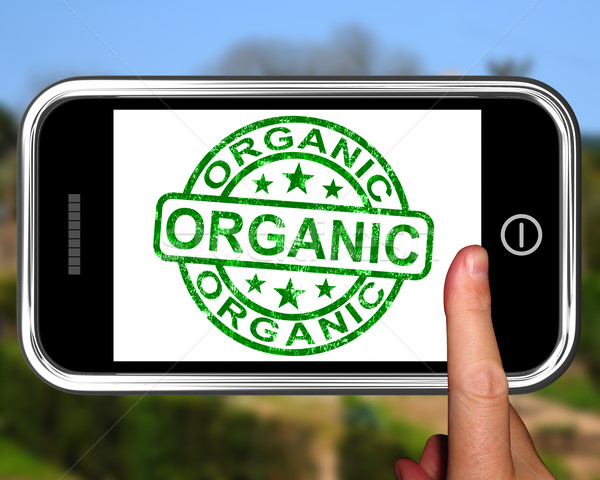 Organic On Smartphone Shows Ecological Products Stock photo © stuartmiles