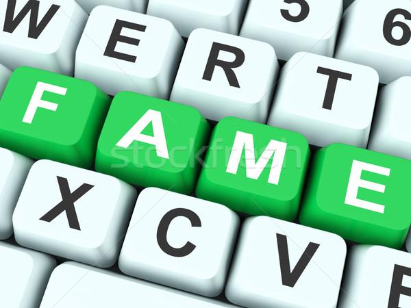 Fame Keys Show Famous Or Popular Stock photo © stuartmiles