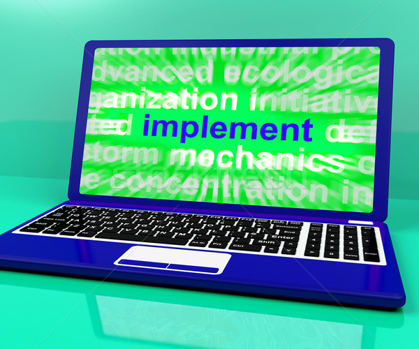 Implement Laptop Shows Implementing Or Executing A Plan Stock photo © stuartmiles