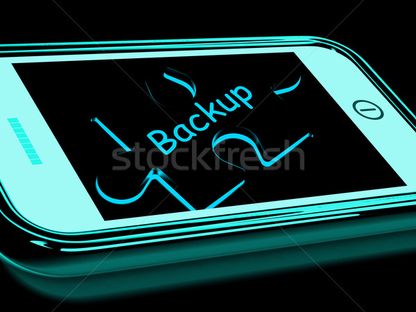 Backup Smartphone Means Copying And Storing Data Stock photo © stuartmiles