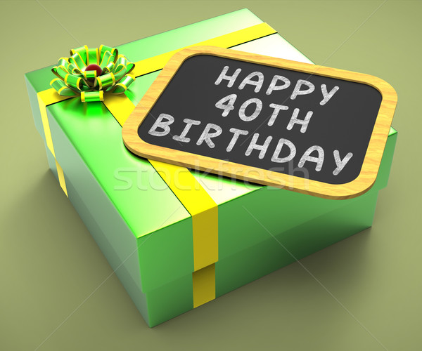 Happy Fortieth Birthday Present Shows Greetings And Compliments Stock photo © stuartmiles