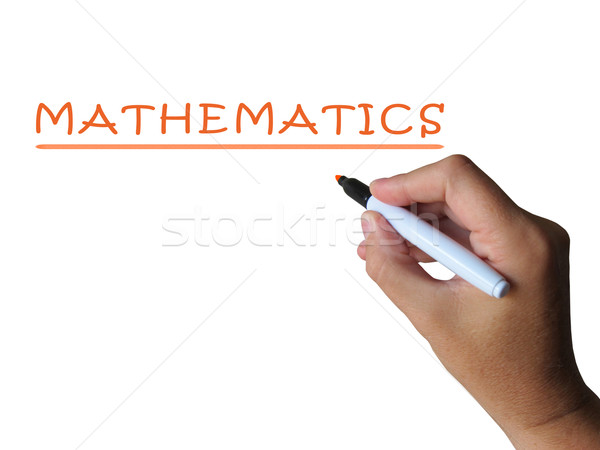 Mathematics Word Means Numbers Equations And Calculations Stock photo © stuartmiles