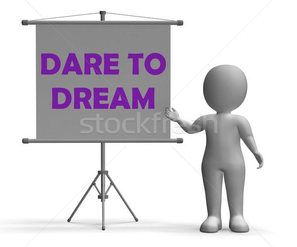 Droom boord reusachtig optimisme betekenis inspiratie Stockfoto © stuartmiles