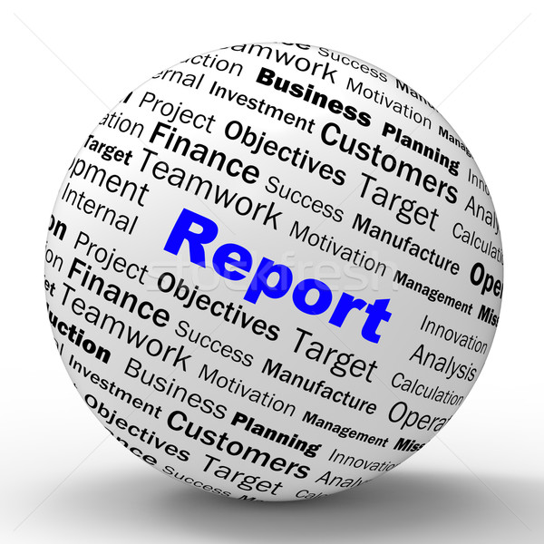 Report Sphere Definition Shows Progress Statistics And Financial Stock photo © stuartmiles