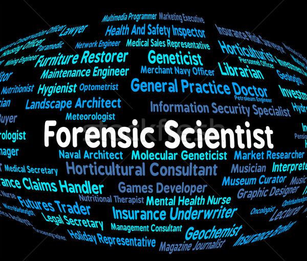 Forensic Scientist Means Scientists Occupations And Forensics Stock photo © stuartmiles