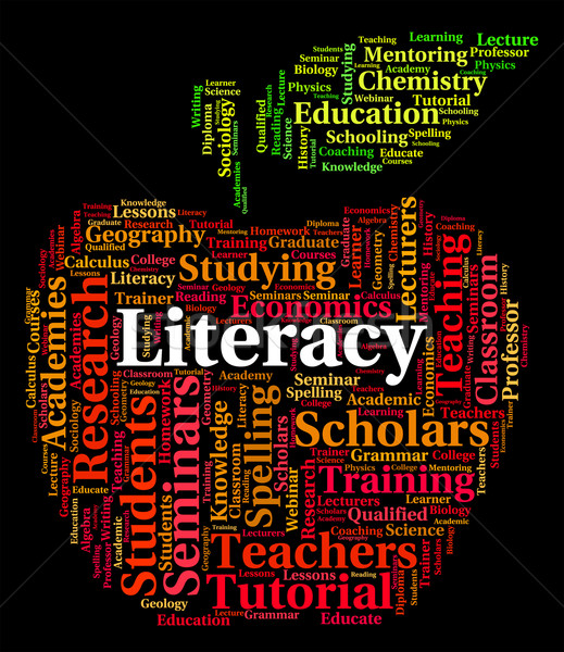 Literacy Word Indicates Ability Read And Text Stock photo © stuartmiles