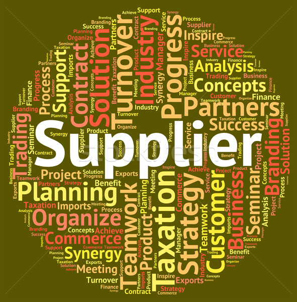 Supplier Word Indicates Wholesale Supply And Wordclouds Stock photo © stuartmiles