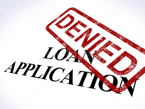 Loan Application Denied Stamp Shows Credit Rejected Stock photo © stuartmiles