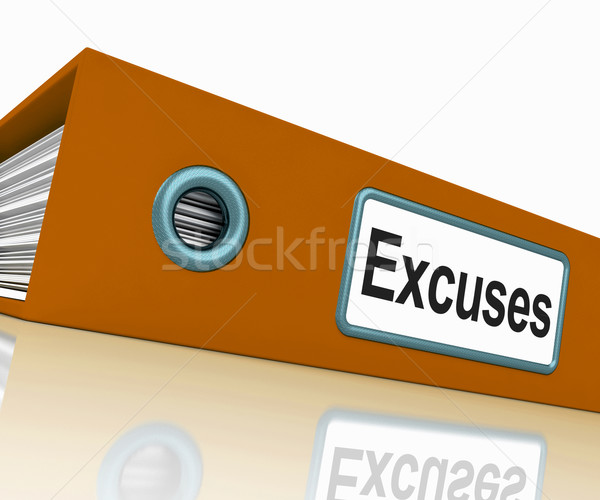 Excuses File Contains Reasons And Scapegoats Stock photo © stuartmiles