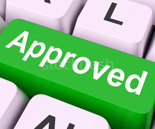 Approved Key Means Accepted Or Sanctioned Stock photo © stuartmiles