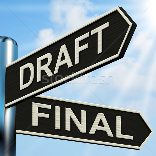 Draft Final Signpost Means Writing Rewriting And Editing Stock photo © stuartmiles