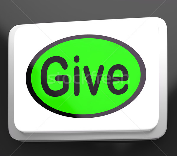 Give Button Means Bestowed Allot Or Grant Stock photo © stuartmiles