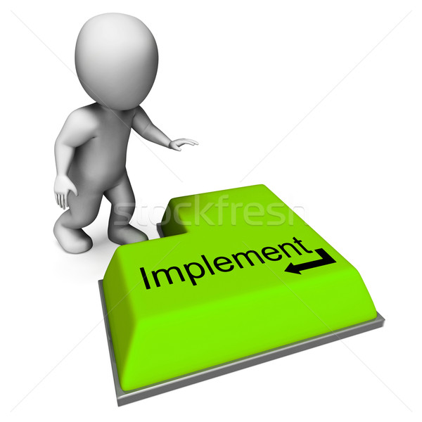 Implement Button Means Executing Or Applying Strategy Stock photo © stuartmiles