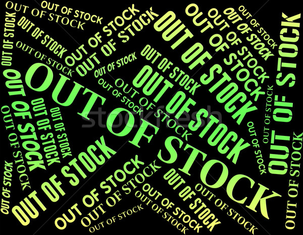 Out Of Stock Indicates No More And Buy Stock photo © stuartmiles