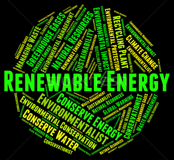 Renewable Energy Represents Power Source And Electricity Stock photo © stuartmiles