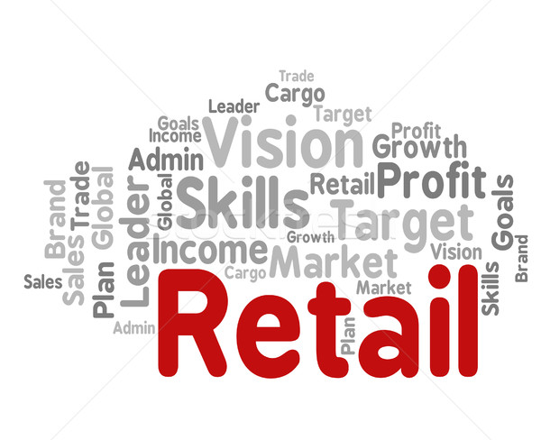 Retail Word Represents Market Marketing And Retailing Stock photo © stuartmiles