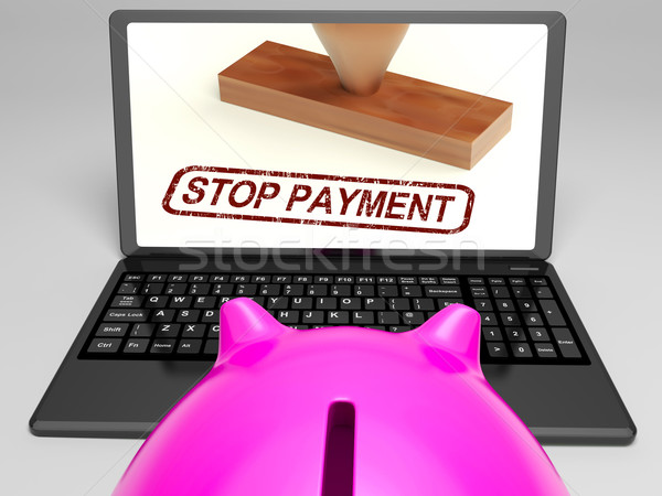 Stop Payment Stamp On Laptop Showing Rejected Stock photo © stuartmiles
