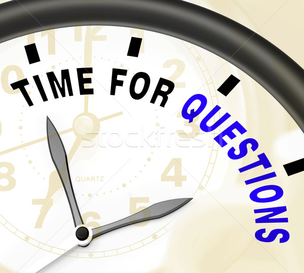 Time For Questions Message Showing Answers Needed Stock photo © stuartmiles