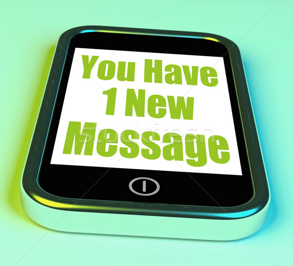You Have 1 New Message On Phone Means New Mail Stock photo © stuartmiles