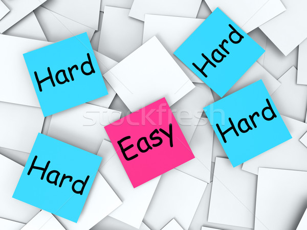 Easy Hard Post-It Notes Mean Effortless Or Challenging Stock photo © stuartmiles