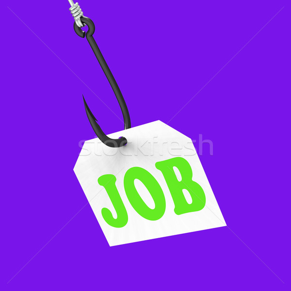 Job On Hook Means Professional Employment Or Occupation Stock photo © stuartmiles
