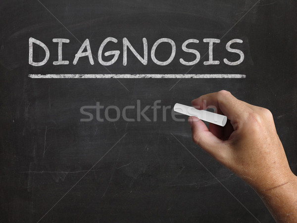Diagnosis Blackboard Means Identifying Illness Or Problem Stock photo © stuartmiles