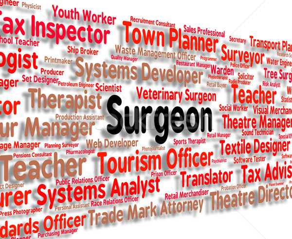 Surgeon Job Represents General Practitioner And Md Stock photo © stuartmiles