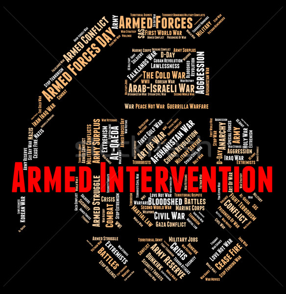 Armed Intervention Represents Intrusion Arms And Meddling Stock photo © stuartmiles