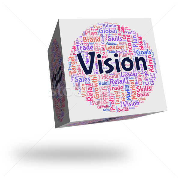 Vision Word Means Plan Future And Prediction Stock photo © stuartmiles