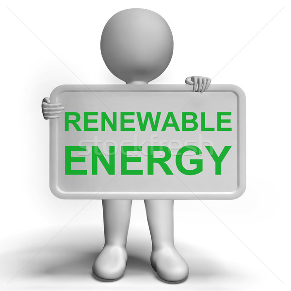 Renewable Energy Sign Showing  Recycling Or Reuse Stock photo © stuartmiles