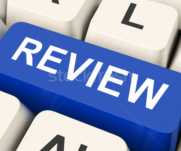 Review Key Means Revaluate Or Reassess  Stock photo © stuartmiles