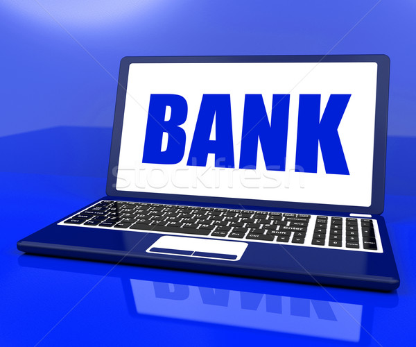 Bank On Laptop Shows Online Or Electronic Banking Stock photo © stuartmiles