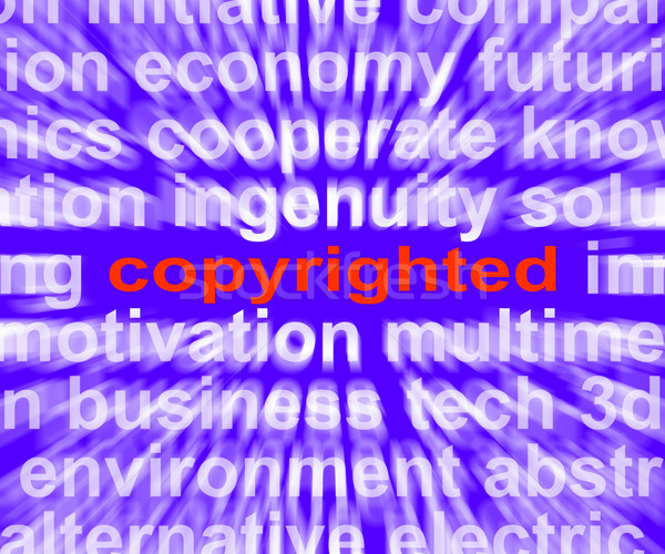 Copyright Word Shows Ownership Of Intellectual Or Patented Prope Stock photo © stuartmiles