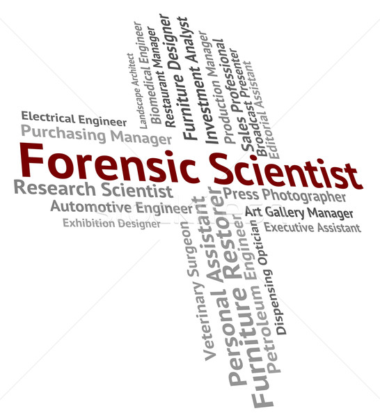 Forensic Scientist Means Research Occupation And Researcher Stock photo © stuartmiles