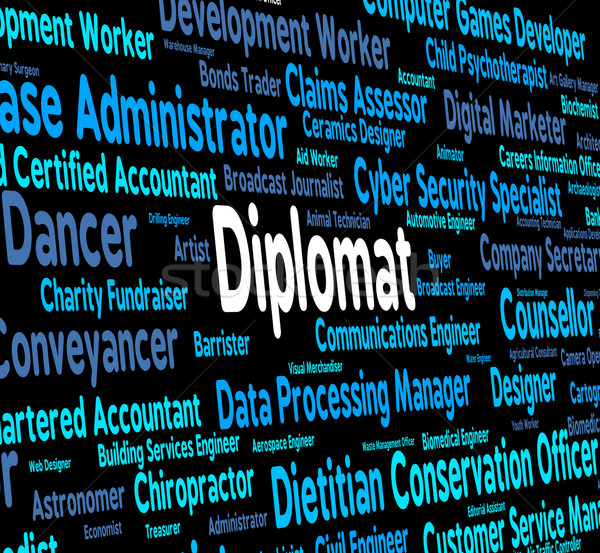 Diplomat Words Indicates Consul Jobs And Occupations Stock photo © stuartmiles