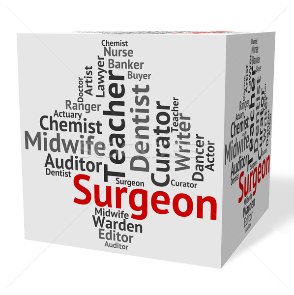 Surgeon Job Shows General Practitioner And Md Stock photo © stuartmiles